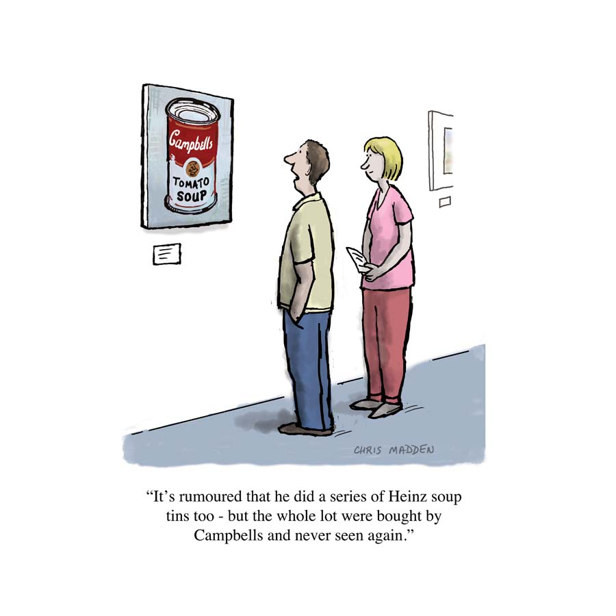 A cartoon about Andy Warhol's screen prints of Campbells soup tins.